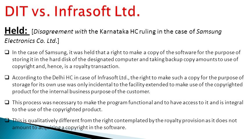 DIT vs. Infrasoft Ltd. Held: [Disagreement with the Karnataka HC ruling in the case of Samsung Electronics Co. Ltd.]